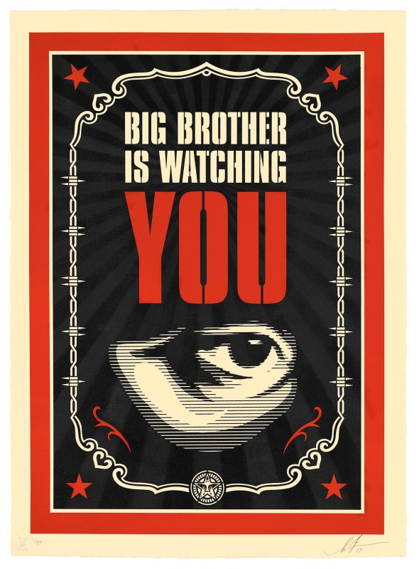 Big Brother is watching you   Shepard Fairey